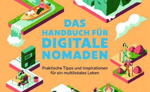 """""""Das Handbuch für digitale Nomaden"""", Bruckmann, 192 Seiten, 19,99 €."""